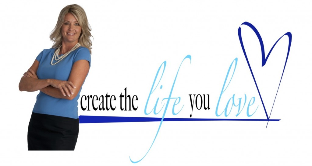 create the life you love 1